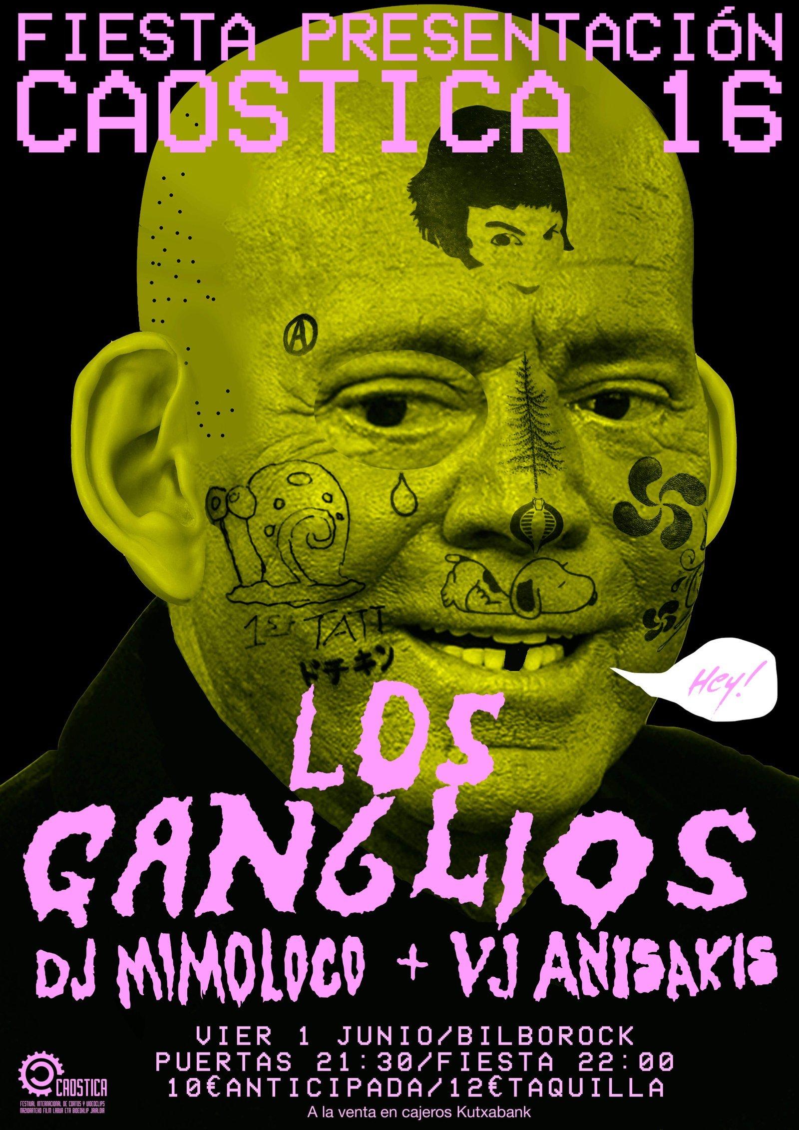 """Cartel realizado por """"Los Ganglios"""" para la presentación de Caostica 16"""